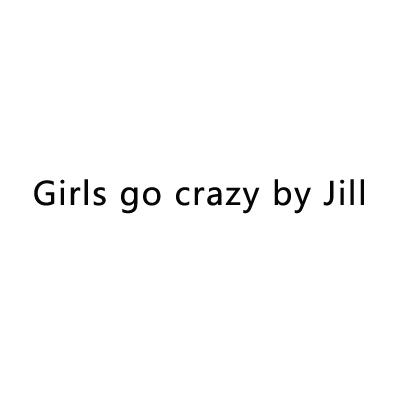Girls go crazy by Jill